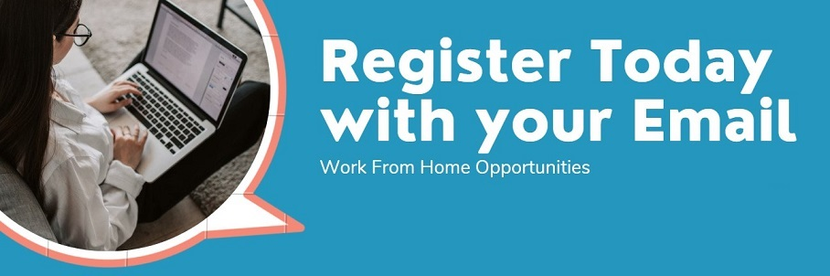 How to Register Work From Home $175 a day